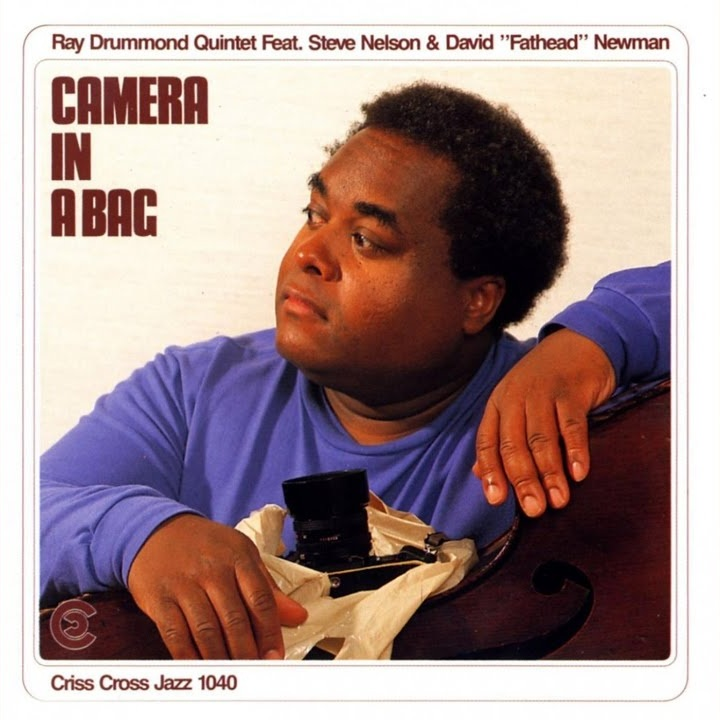 Ray Drummond Quintet - Camera In A Bag (1990)