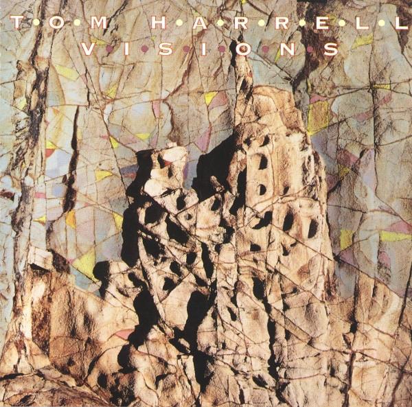 1991 - Tom Harrell - Visions.jpg