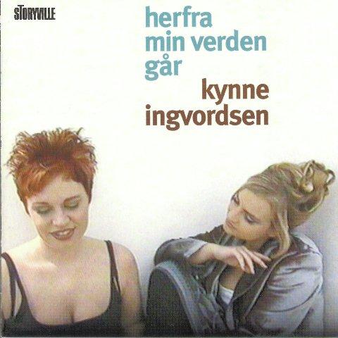 Maria Kynne, Maiken Ingvordsen - Herfra Min Verden Går (1998)