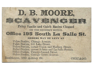 ca. 1875-1890 business card for  D. B. Moore, Scavenger