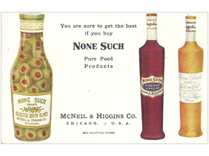 None Such, Pure Food Products,  McNeil & Higgins Co.