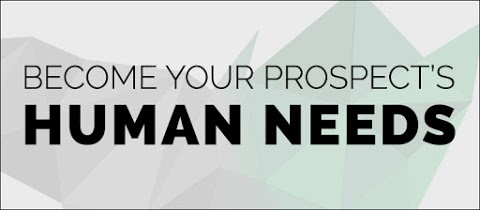 become your prospects human needs.jpg