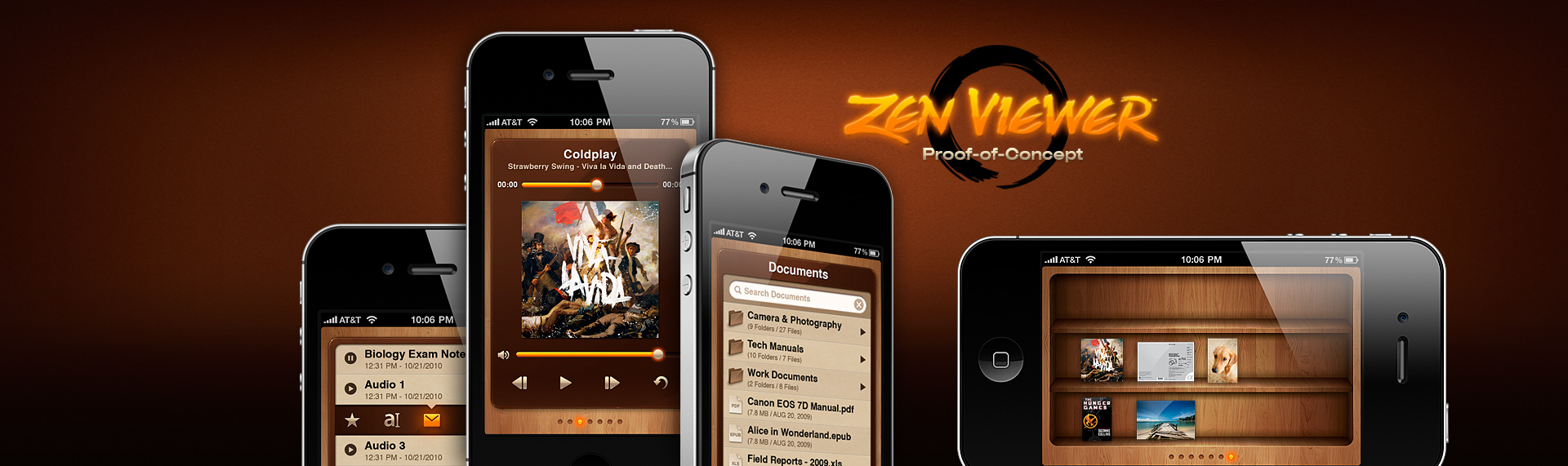 Zen Viewer for iPhone  iPhone Application UX & UI Design, Brand Identity Design, Product Name Creation  Zen Viewer for iPhone was a prototype app design, The Skins Factory mocked up as a follow-up to our critically-acclaimed iPad app: Zen Viewer HD. Zen Viewer for iPhone offered a structured folder architecture for storing & viewing document files, images, music, videos and even allows you to record & playback your own audio files. While never reaching code development, Zen Viewer for iPhone demonstrates The Skins Factory's prowess when it comes to UI & UX design.