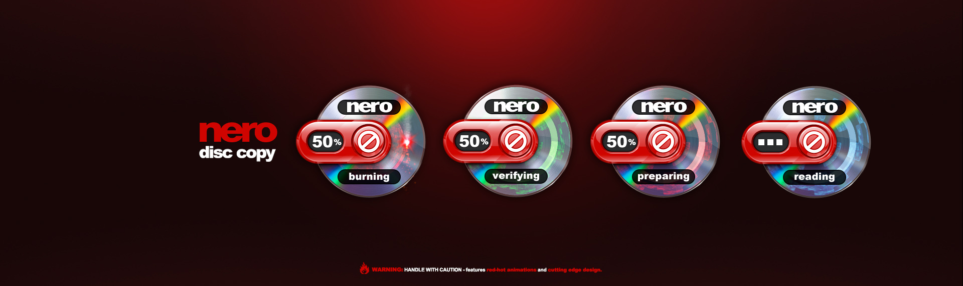 Nero Disc Copy  Client: Nero  Nero once again contracted our little band of pixel ninjas, to create their highly animated, Windows Vista Sidebar Gadget - Nero Disc Copy. Nero Disc Copy Gadget copies CDs, DVDs, Blu-ray Discs and HD DVDs. It also burns ISO, NRG, and IMG files via drag-and-drop. While it has a super small desktop footprint, it is large in functionality. Stylized with a mock red acrylic body, the animation sequences feature animated data blocks while the disc spins.