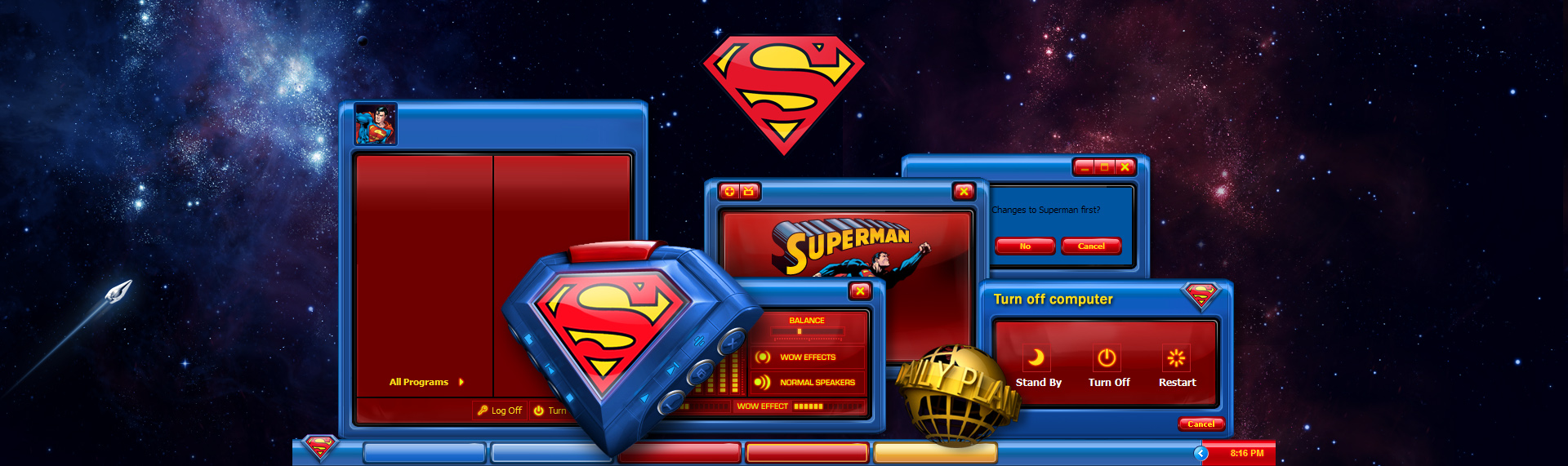 Alienware: Superman Special Edition  Client: Alienware Corporation  Alienware released limited-edition desktop & notebook systems inspired by DC Comics iconic Super Hero, Superman. Each system also includes a specially-designed Superman Windows desktop theme, custom icon set, wallpaper and an incredibly cool Windows Media Player skin. It is not available for download. SUPERMAN and all related characters and elements are trademarks of and DC Comics. (s06)