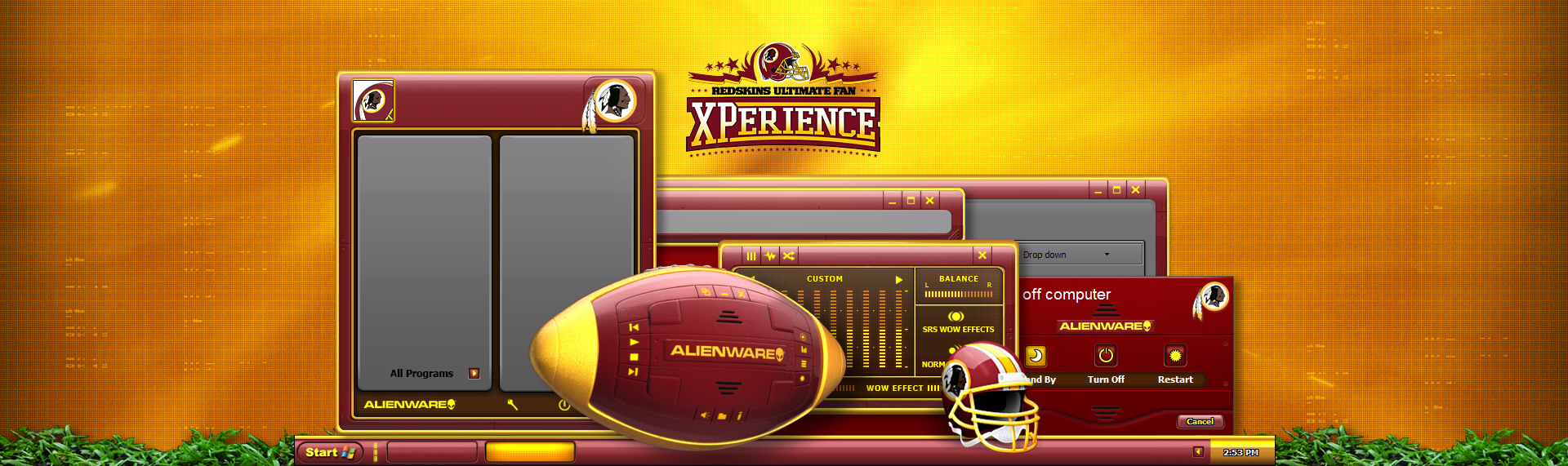 Alienware: Redskins Ultimate Fan Xperience  Client: Alienware Corporation + Washington Redskins  The Redskins Ultimate Fan XPerience exclusive desktop theme includes customized icons and wallpapers to go along with a media player transformed into a 'technology enhanced' football. The Window theme transforms your ordinary Windows XP into a Redskins fan's delight. Available only when you purchased the Washington Redskins Ultimate Fan XPerience PC. Copyright. Alienware Corporation. Copyright. Washington Redskins.