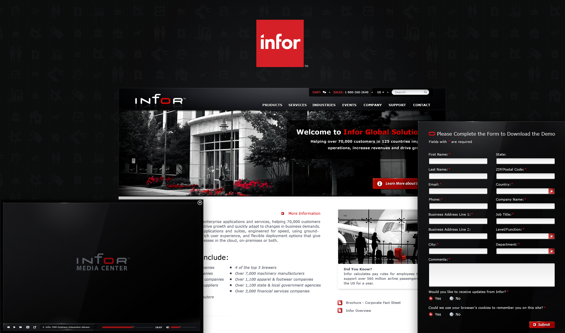 Infor.com  Website Design  The Skins Factory was given the task of completely overhauling the visual user experience & interaction design for the Infor.com website. By utilizing design cues we established in the user interface development of Infor's flagship suite of applications, Infor10, The Skins Factory was able to expand upon our forward-thinking design language to create a dynamic experience while maintaining visual consistency.