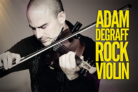 Adam DeGraff - Rock Violinist