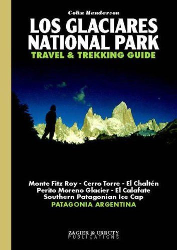Author of a travel and trekking guidebook to Los Glaciares National Park in Argentina, Patagonia