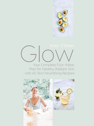 My GLOW bible for healthy radiant skin for always