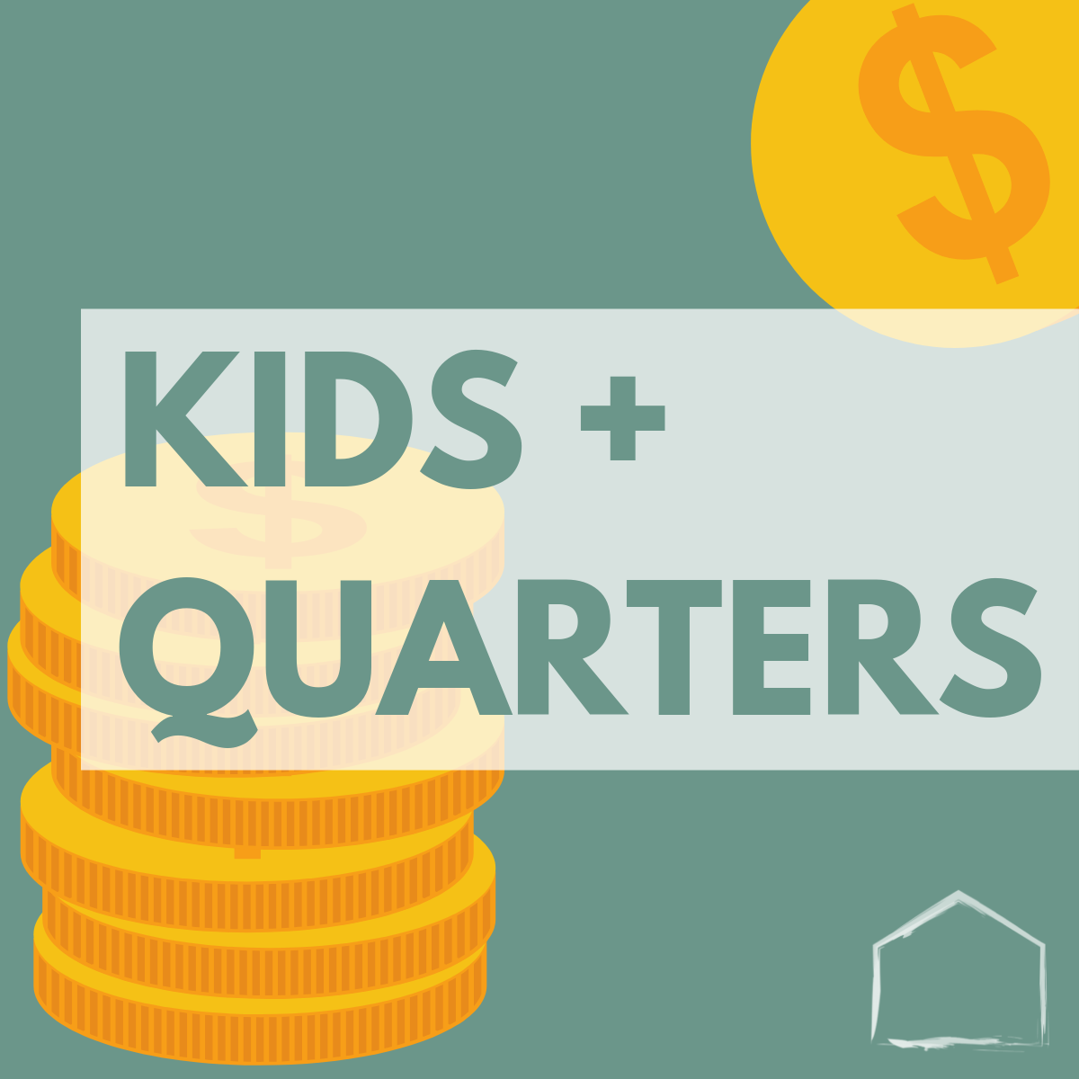 Copy of KIDS + QUARTERS.png