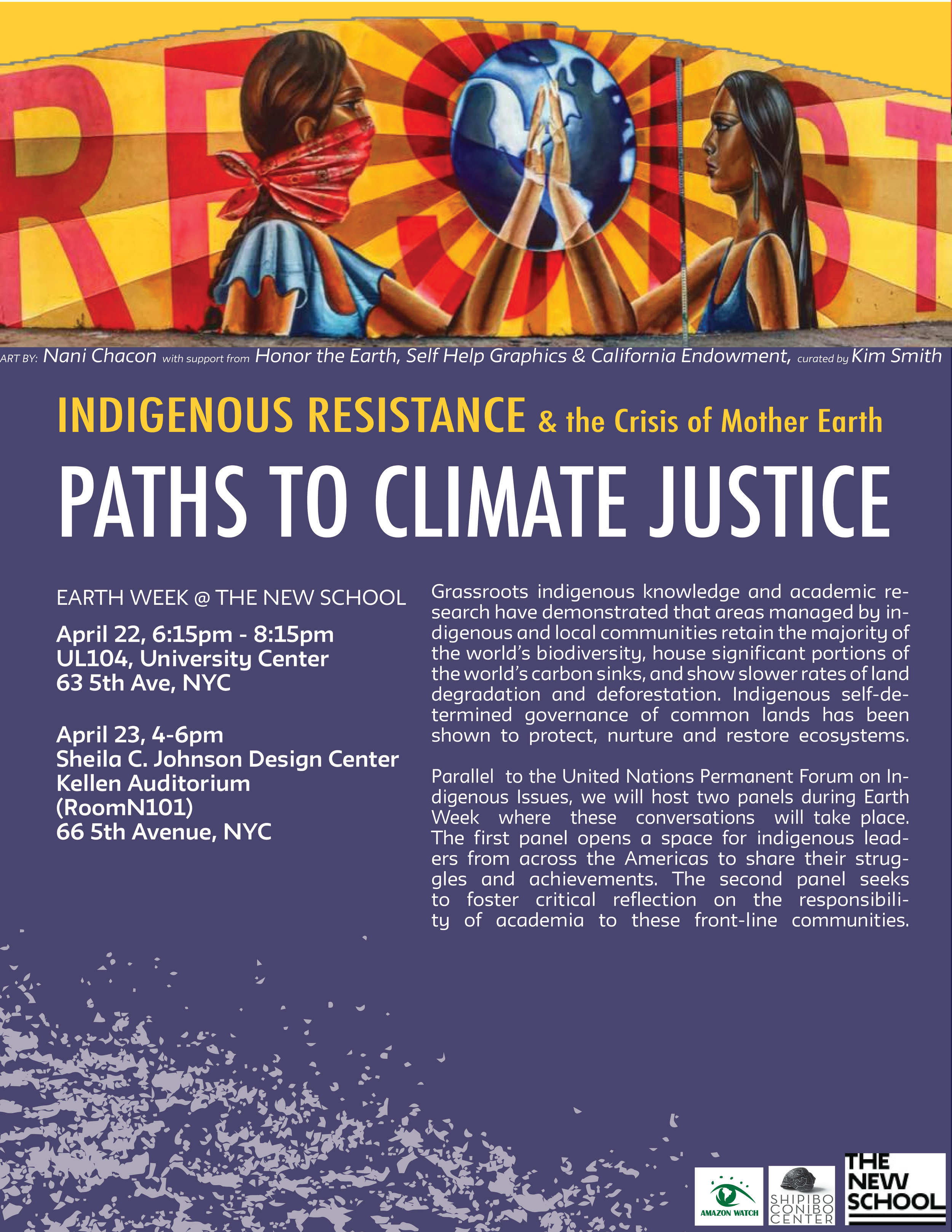 Indigenous Resistance and the Crisis of Mother Earth: Paths to Climate Justice Conference - This conference explored the kinds of knowledges, practices and strategies being developed on the ground and across domains and disciplines in the face of intensified extractivism and renewed cycles of accumulation by dispossession, including land, water and green grabs.