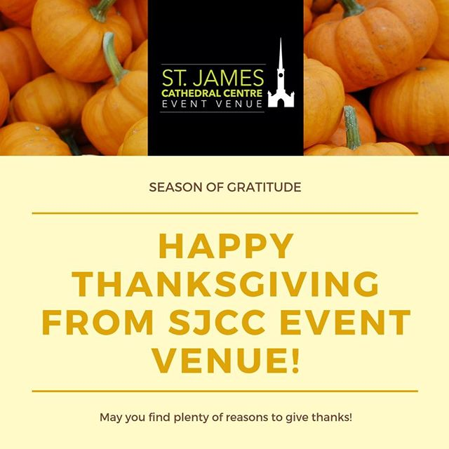 There's always something to be thankful for. So let's be grateful for everyone and everything in our lives today. 🍂🍁🙏 . . . . #sjcceventvenue #cathedralcentre #stjamescathedralcentre #events #special #venues #thanksgiving #gratefulness #gratitude #family #happy #friends #happythanksigiving #happythanksgivingyall