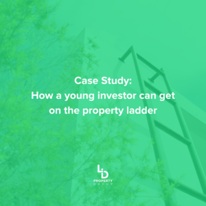 Case Study: How a young investor can get on the property ladder