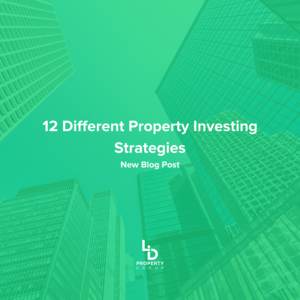 12 Different Property Investing Strategies