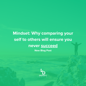Mindset: Why comparing your self to others will ensure you never 'succeed'