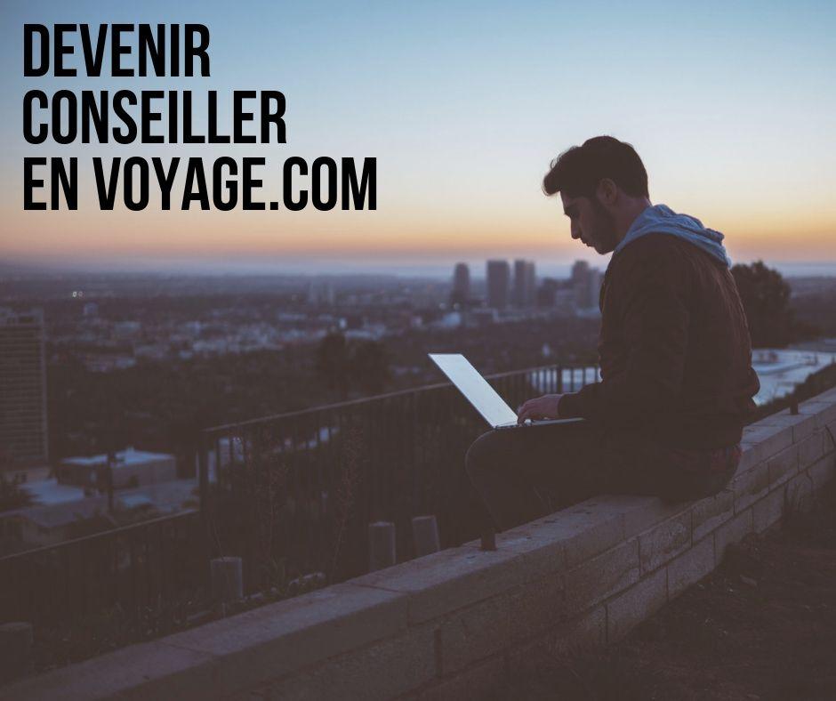 Devenir conseiller en voyage .com
