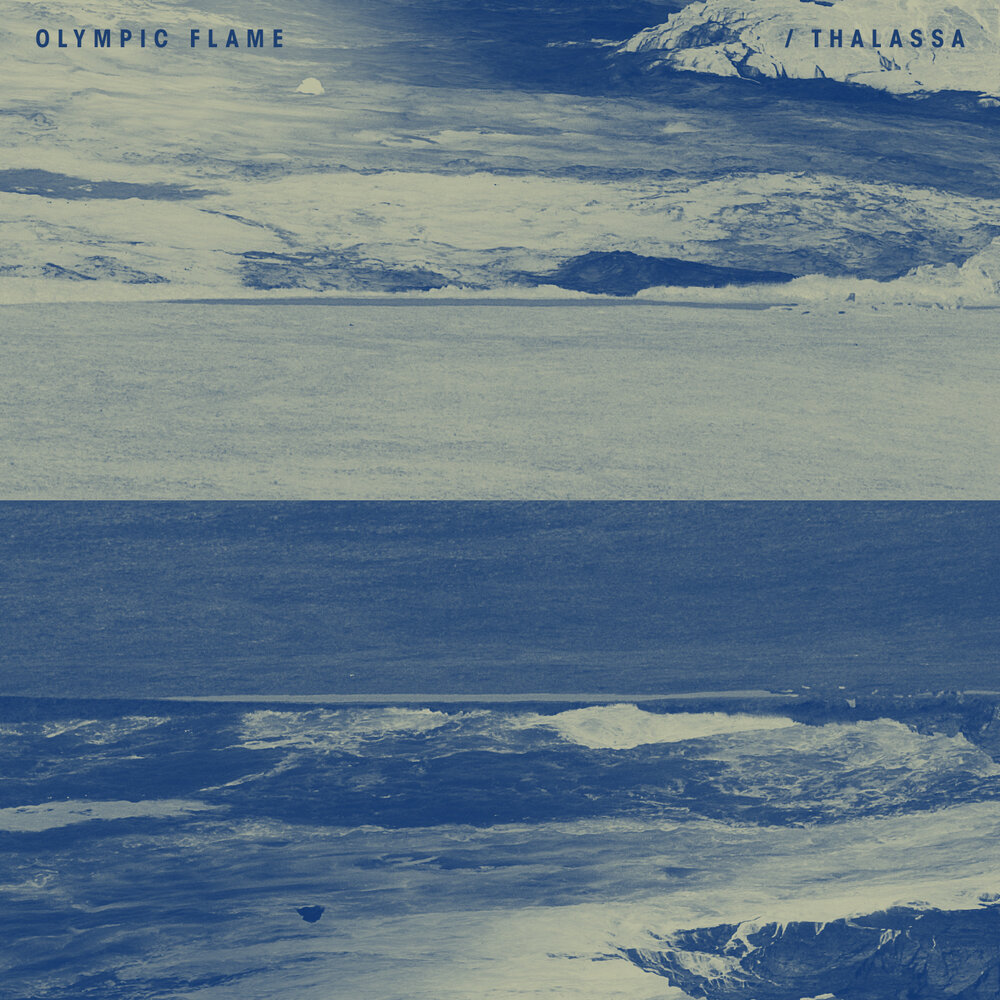Olympic flame - 'Thlassa' EP (2019)