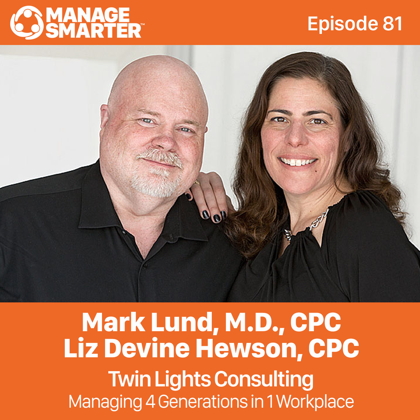 Mark and Liz ManageSmarter_Ep81.jpg