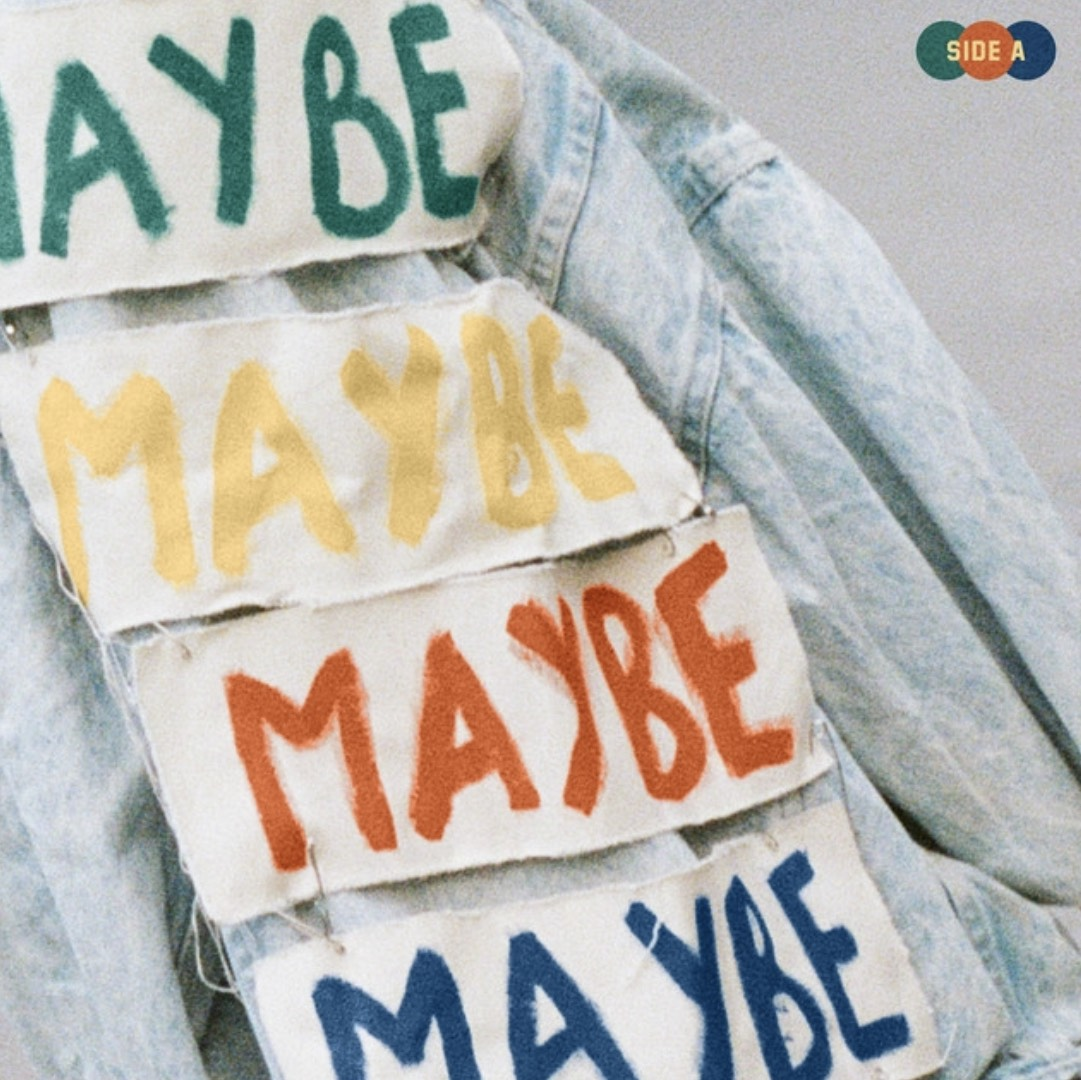 """Cover art for """"Maybe"""" Side A"""