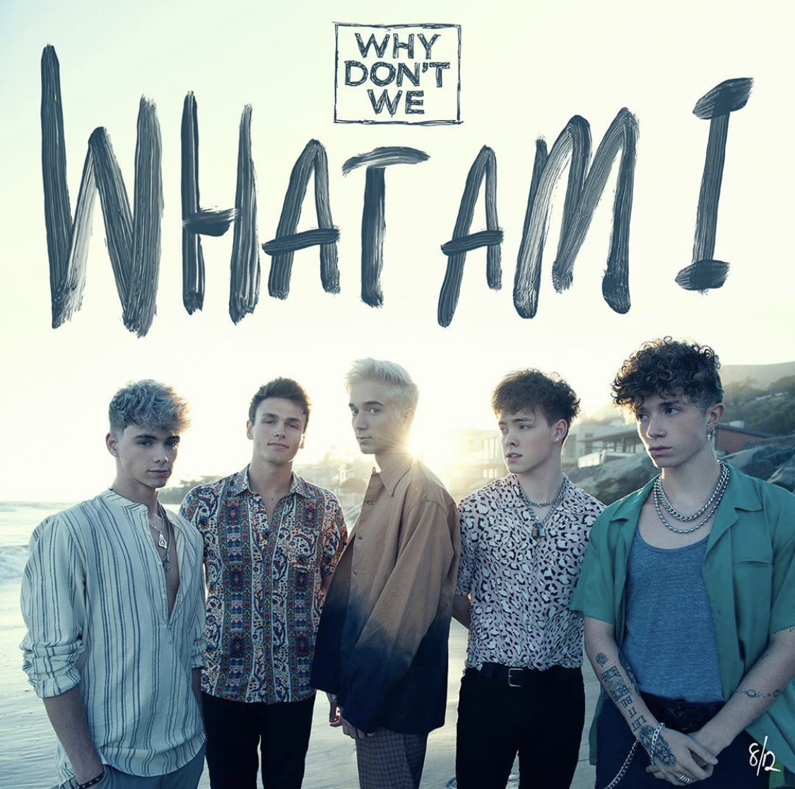 "Why Don't We release their much anticipated single of the month, ""What Am I."""