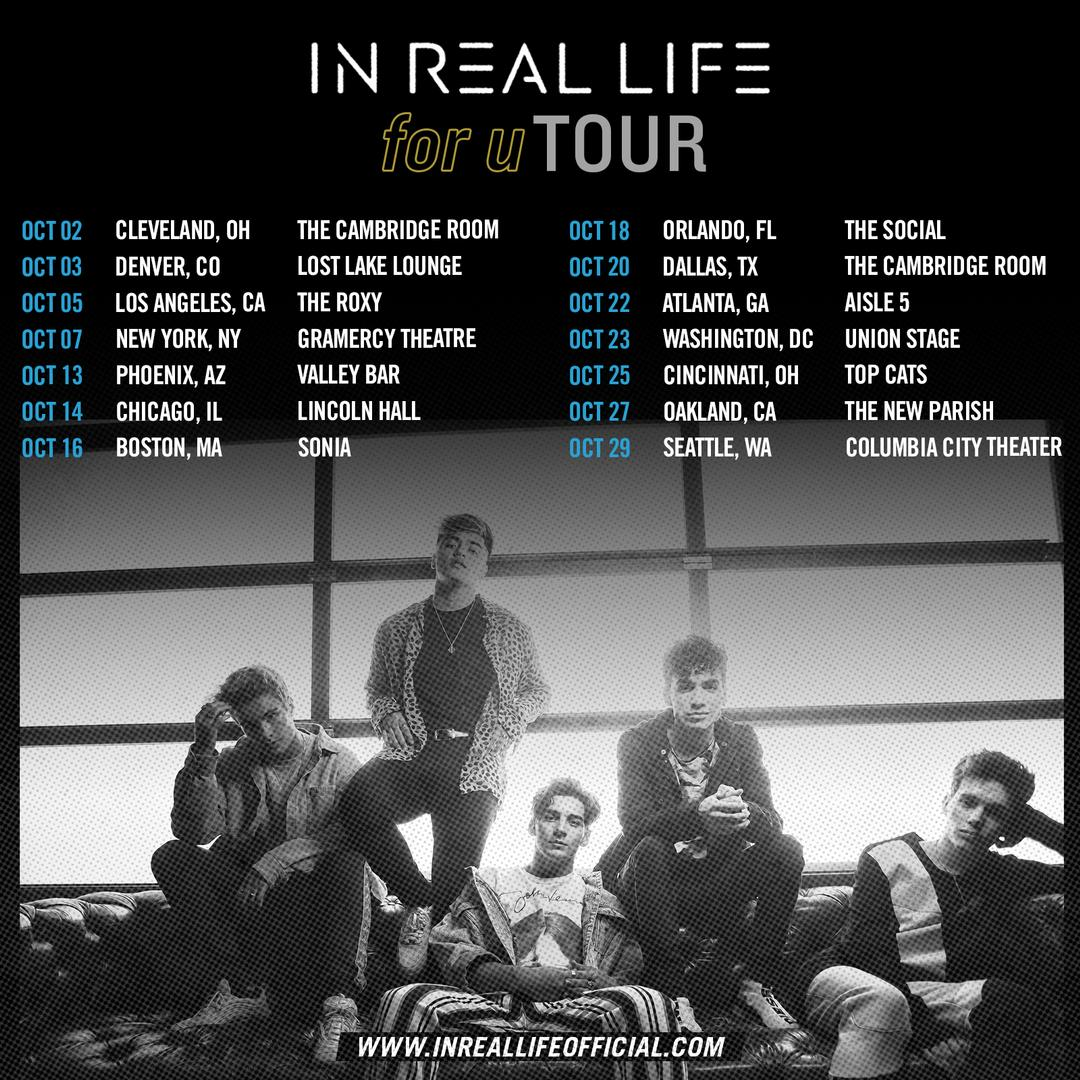 Check out In Real Life on tour this fall!