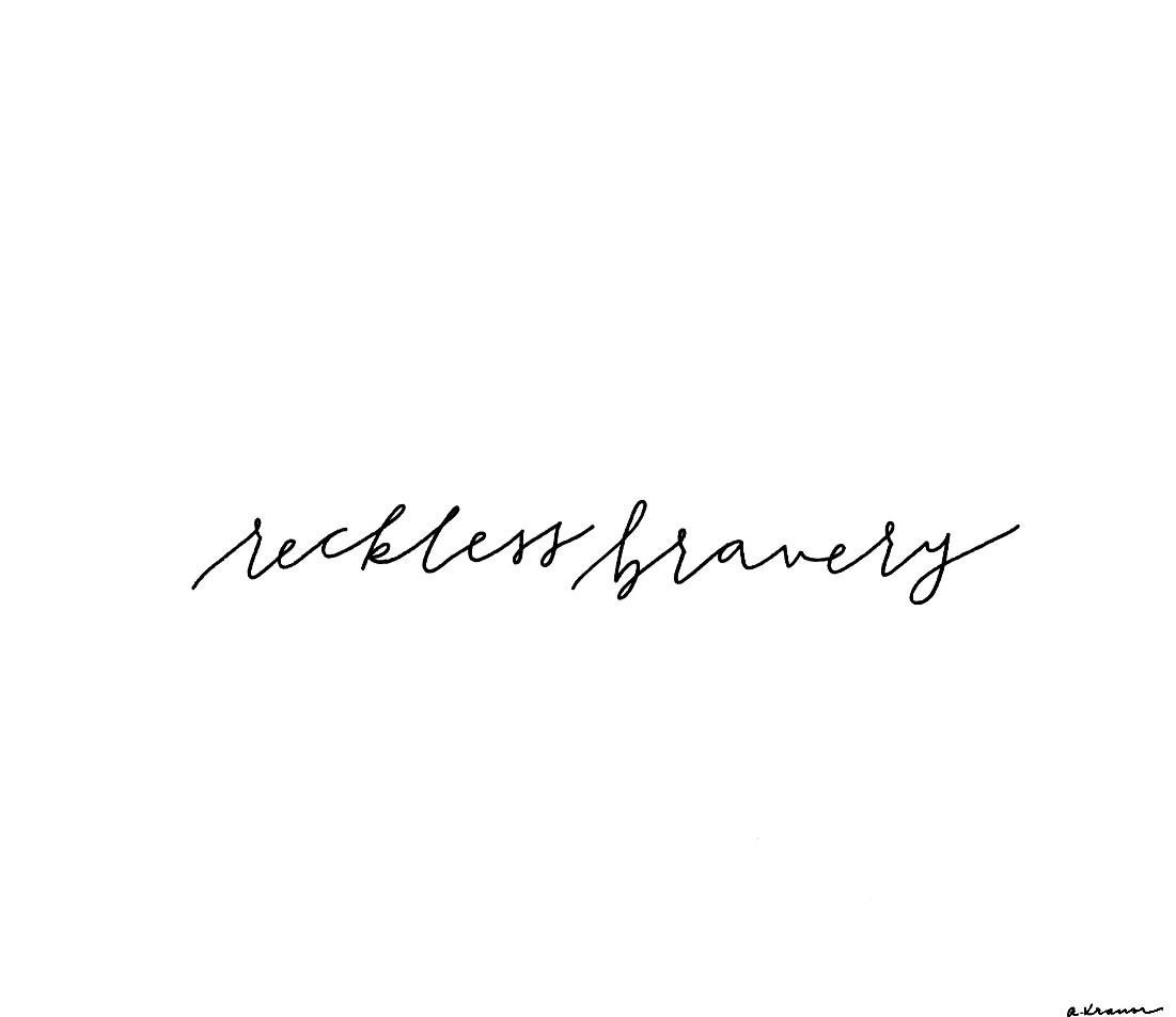RecklessBravery|AbbyWeiland.JPG