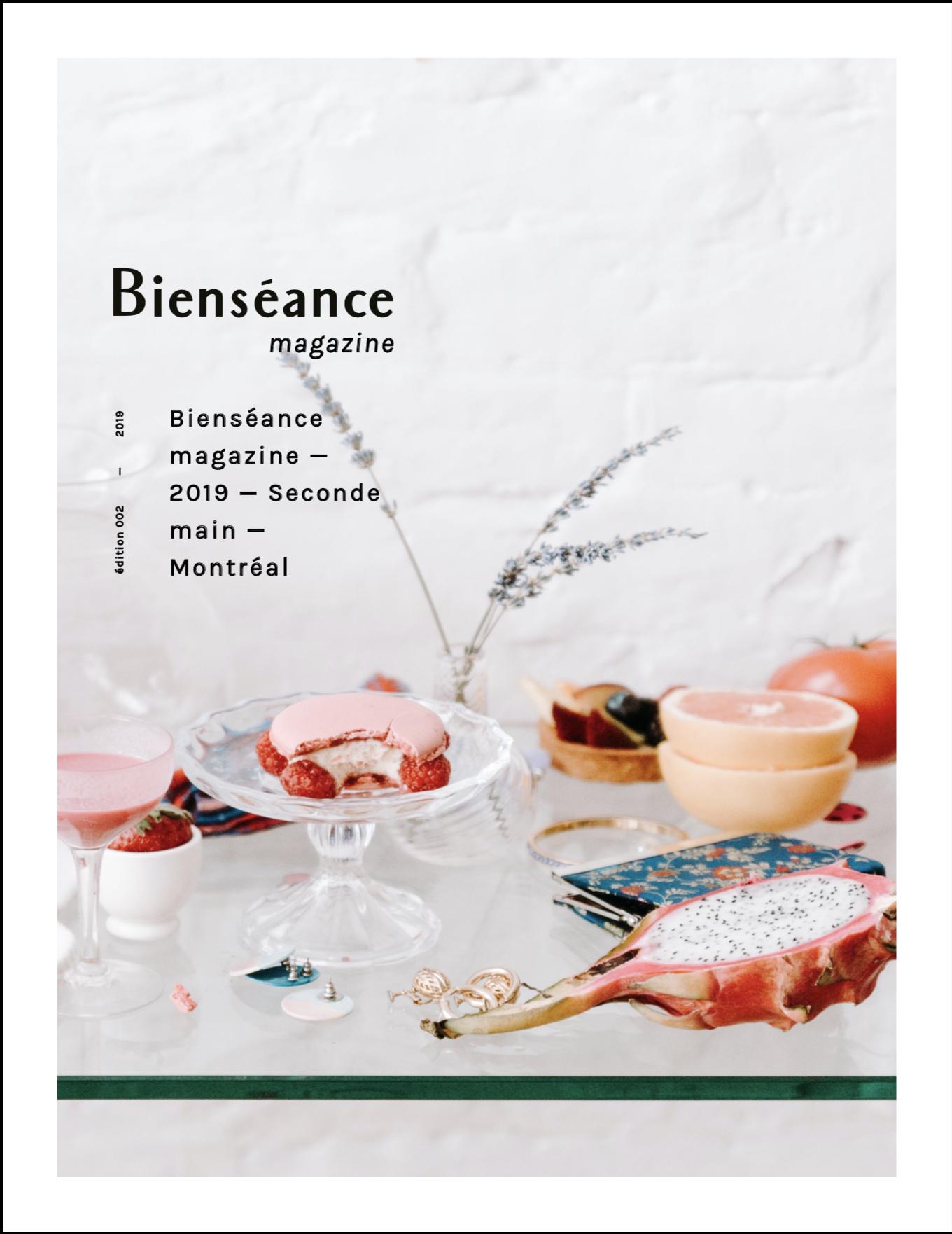 Bienséance Magazine édition 002 - Le deuxième numéro est disponible en pré-vente et sera lancé le 17 juillet 2019. Rejoignez nous à l'événement de lancement!
