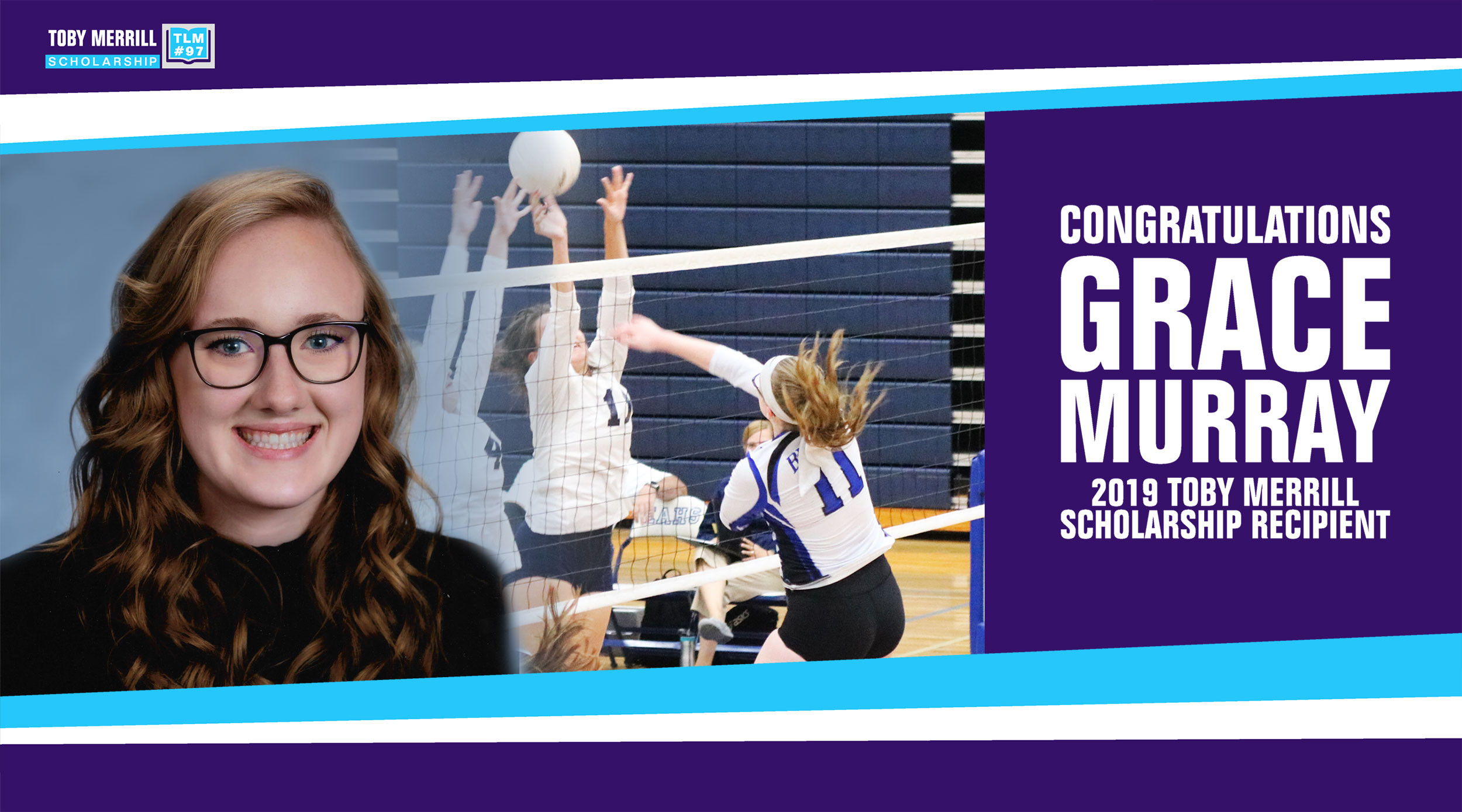 July 2019: Grace Murray is this Year's Toby Merrill Scholarship Winner! -