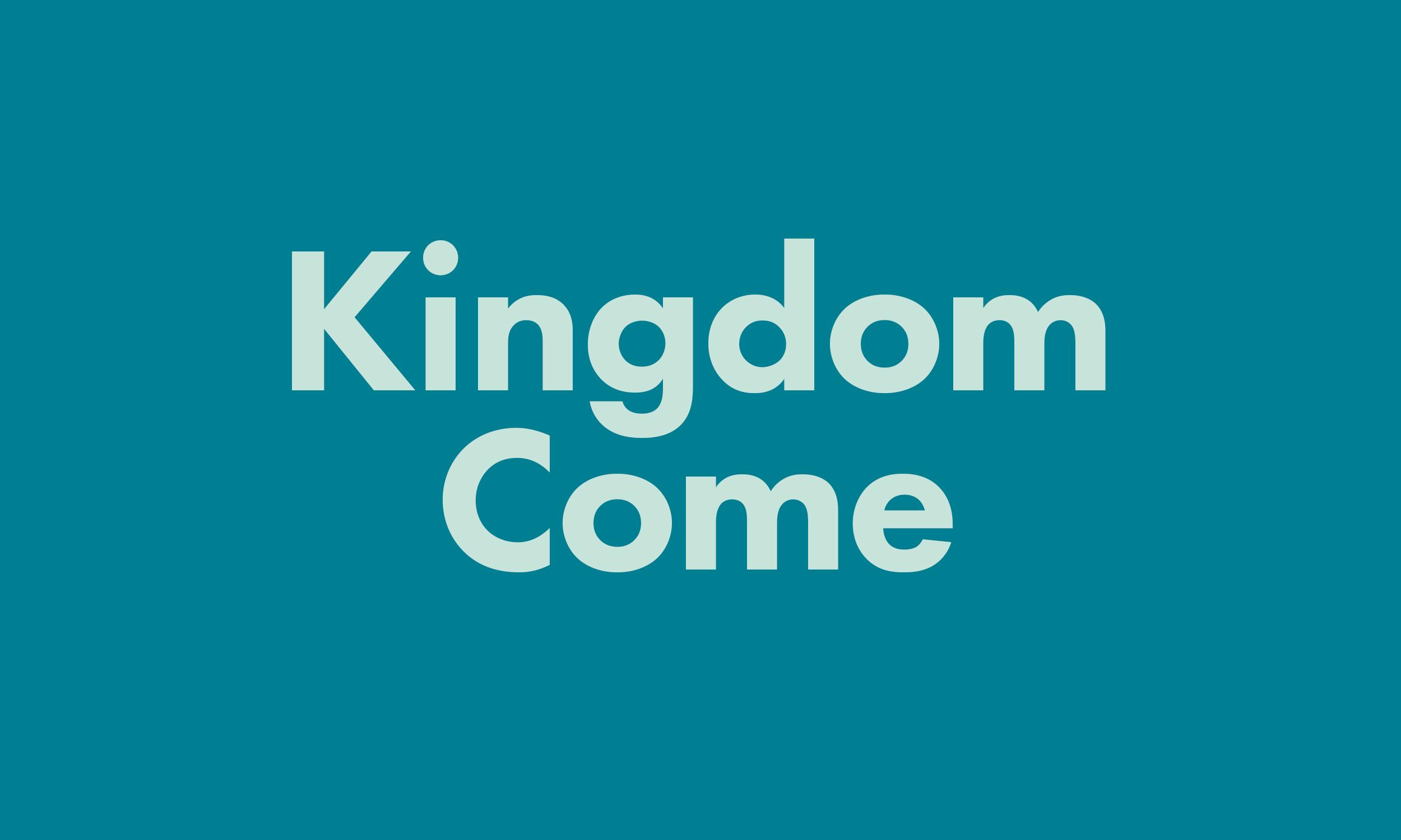whats-on-kingdom-come.jpg