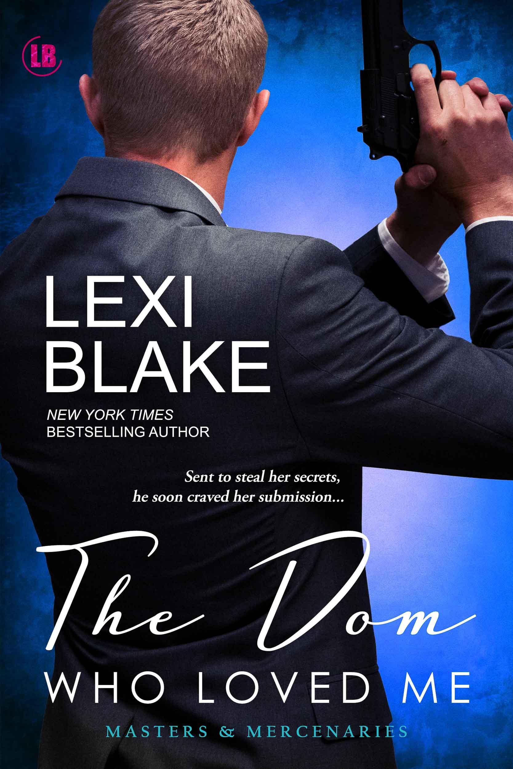 Lexi Blake The Dom Who Loved Me.jpg
