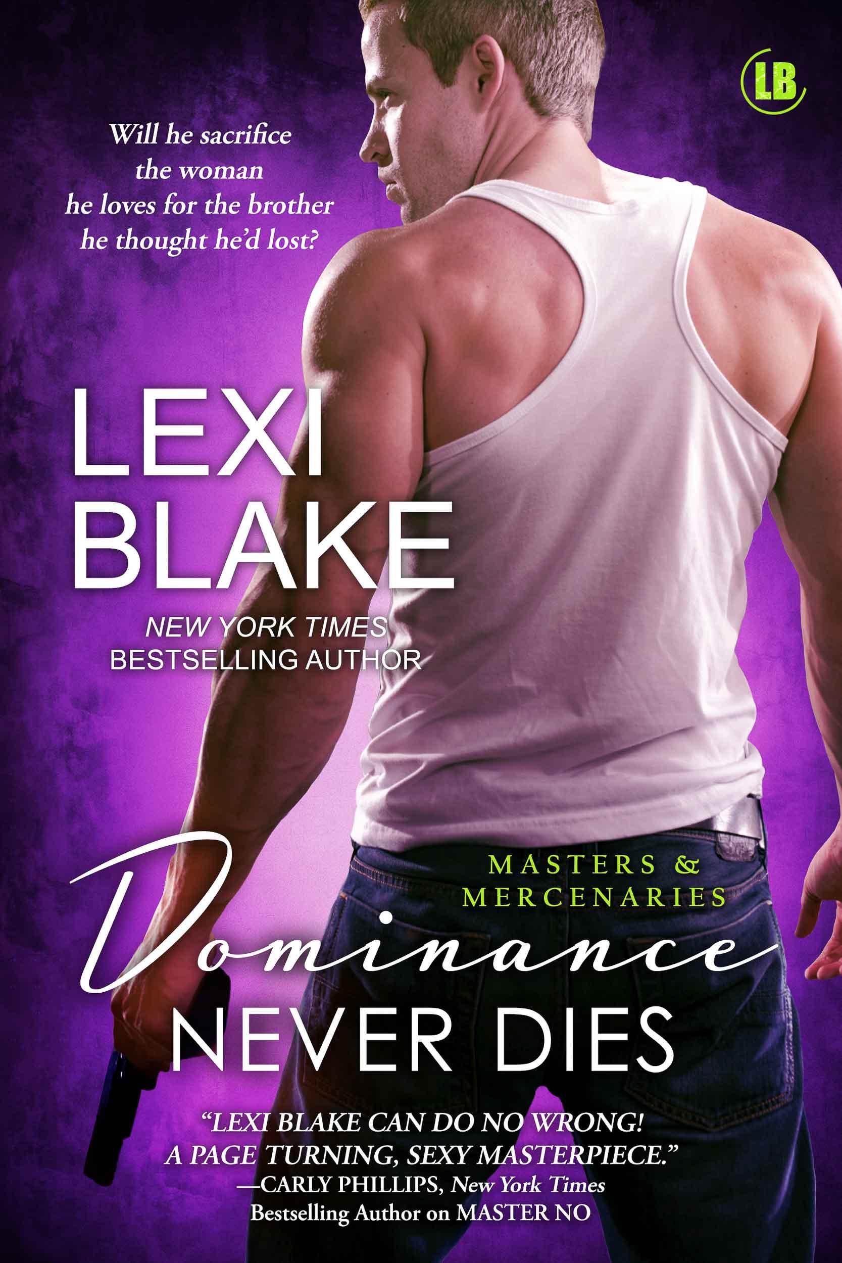 Lexi Blake Dominance Never Dies.jpg