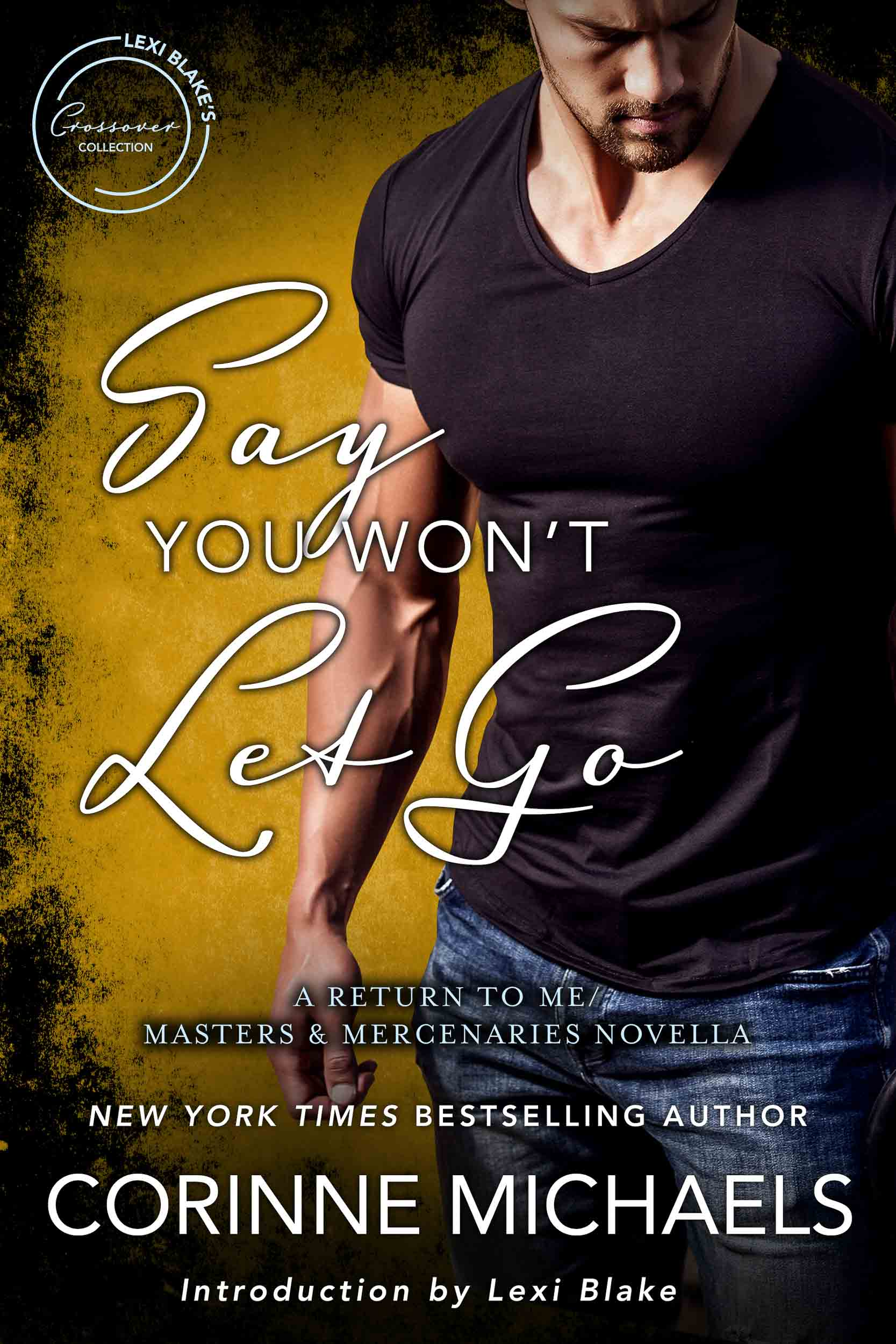 Lexi Blake Say You Won't Let Go.jpg
