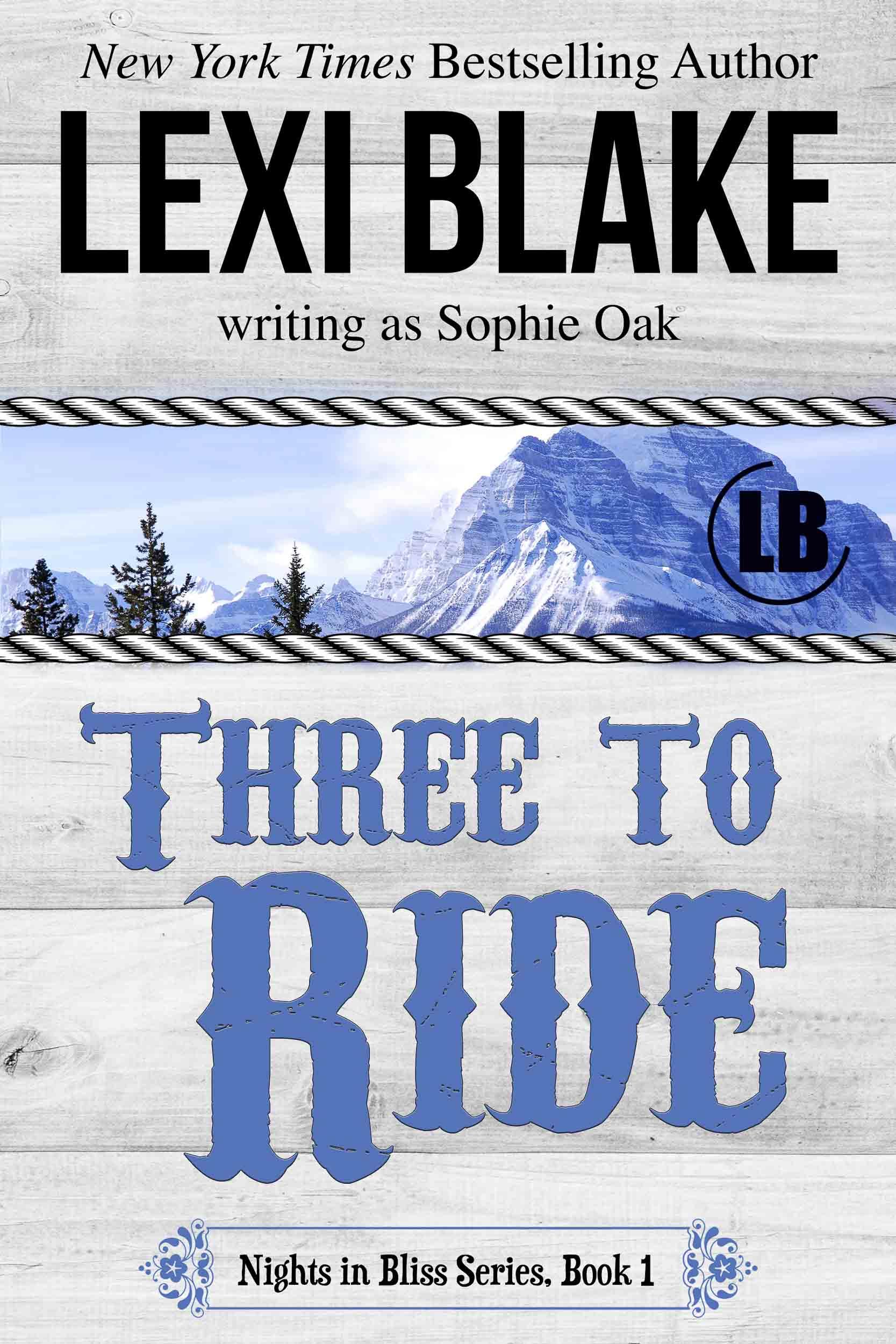 Lexi Blake Three to Ride.jpg