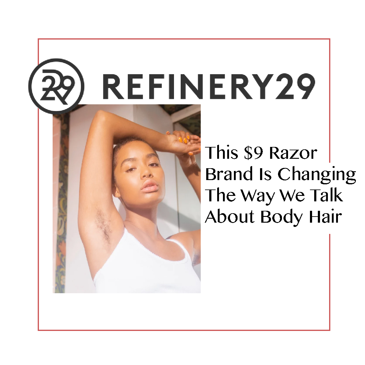 Refinery29 + Billie