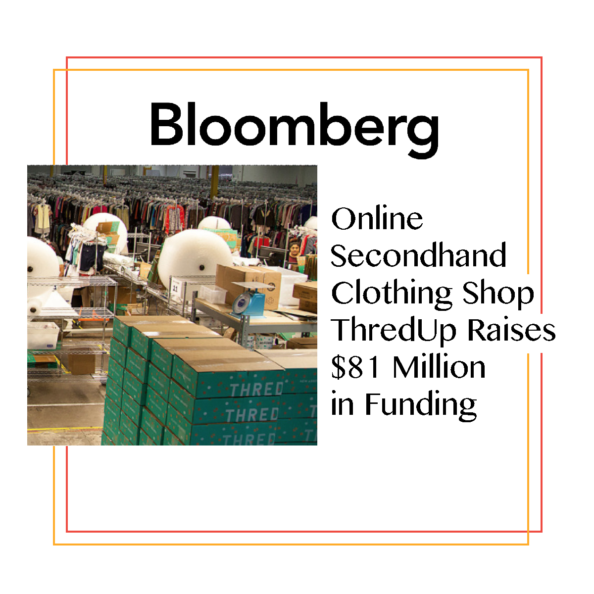 Bloomberg + ThredUP