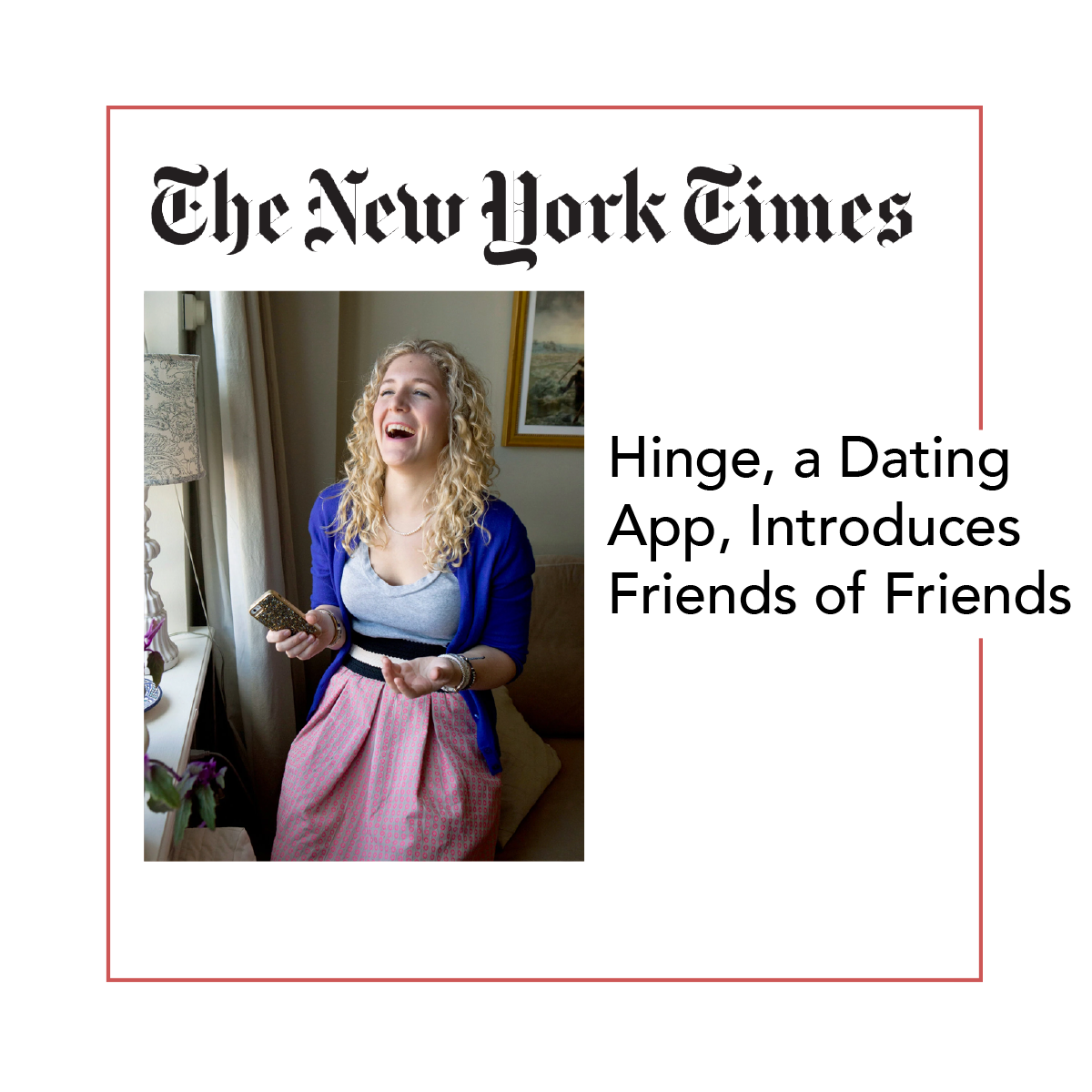 The New York Times + Hinge