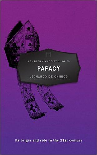 A-Christian-Pocket-Guide-to-Papacy_De-Chirico-Leonardo.jpg