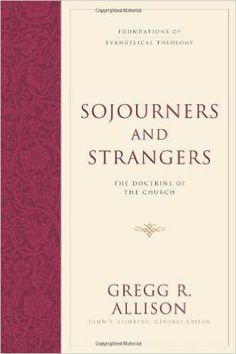 Sojourners-and-Strangers-The-Doctrine-of-the-Church_Allison-Gregg.jpg