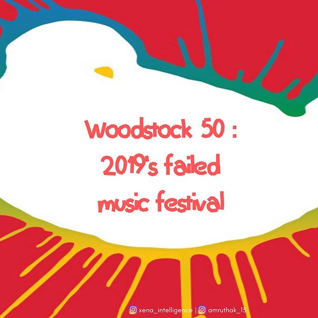 Before the Fyre festival was the Woodstock festival which left a million people stranded in 1969. Woodstock 50 set to feature in 2019 was planned but never took off due to poor planning and coordination.  Research and design - @amrutha_k13  #woodstock #entrepreneur #failed