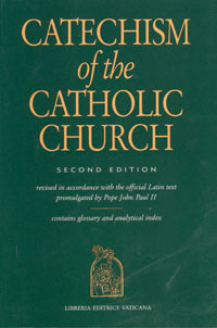 Click here for the Catechism of the Catholic Church