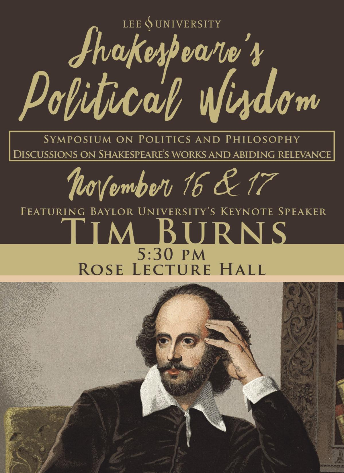 The Department of History, Political Science & Humanities is hosting a Shakespeare's Political Wisdom Symposium Nov. 16 and 17 at 5:30 p.m. in the Rose Lecture Hall.  Courtesy of Reese Swistek