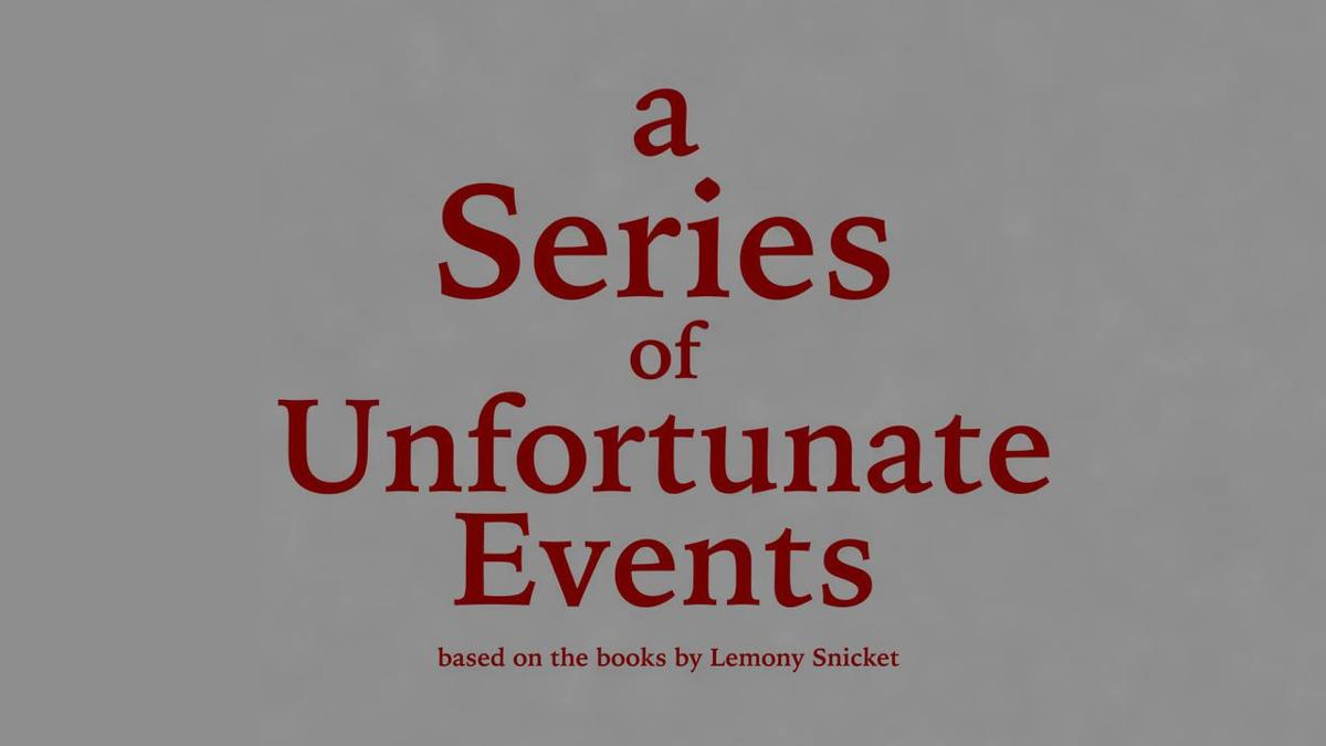 A Series of Unfortunate Events title card.