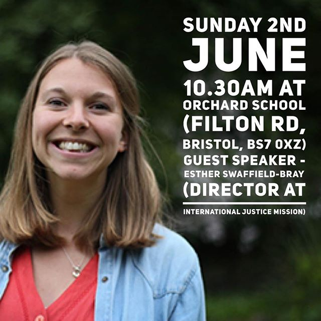Excited to have Esther Swaffield-Bray (Director for England, @ijm_uk) speaking on Sunday morning (2nd) about 'Kingdom Justice'. Join us at 10.30am at Orchard School (Filton Rd, Horfield, BS7 0XZ).