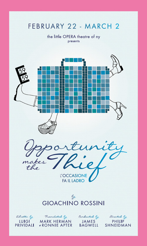 Opportunity Makes the Thief - Opera by Gioachino RossiniFebruary 22 - March 2, 201459E59 TheatersView the program!
