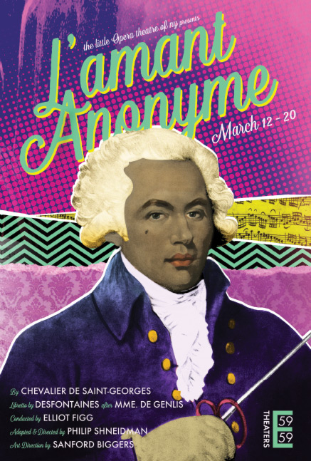 L'amant Anonyme - an opera by Chevalier de Saint-GeorgesMarch 12-20, 201659E59 TheatersRead the program!