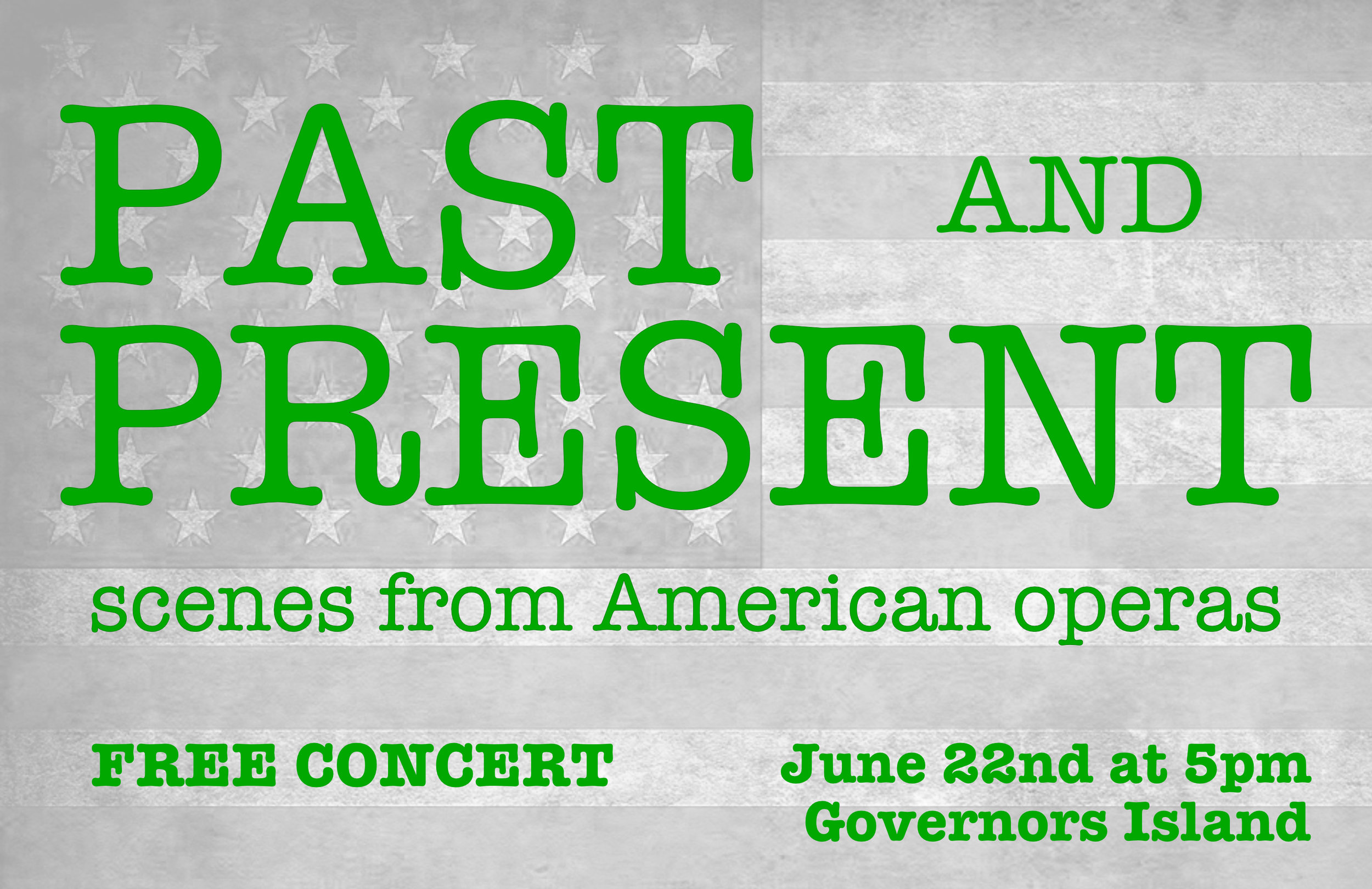 Past and Present - Scenes from American operasJune 22nd, 2019Nolan Park, Governors Island