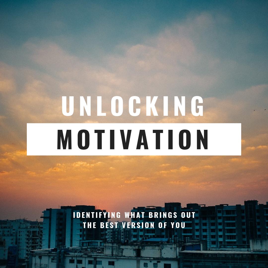 unlocking motivation.png