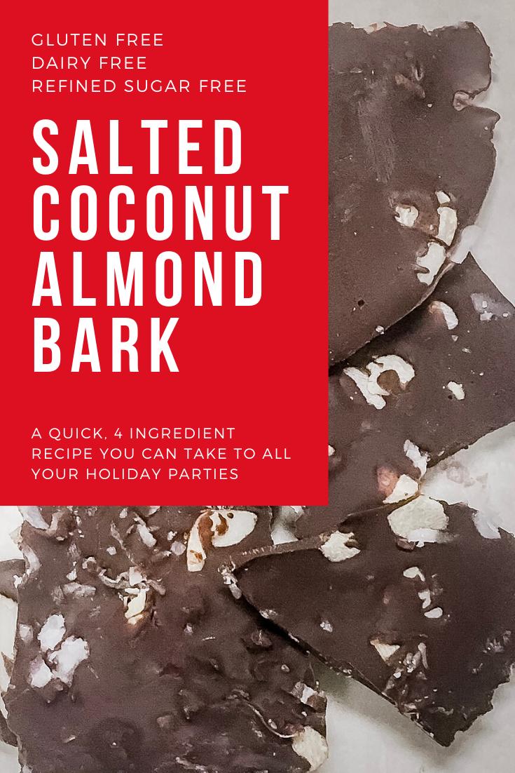 Gluten Free | Dairy Free | Refined Sugar Free | Salted Coconut Almond Bark