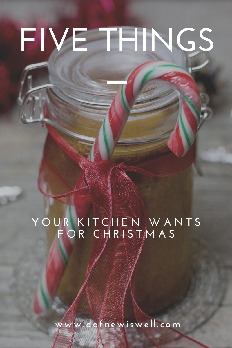 5 Things Your Kitchen Wants for Christmas